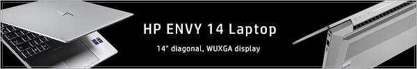 600x100_HP ENVY 14-eb_実機レビュー_201209_01_B2